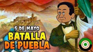 5 De Mayo. La Batalla De Puebla | Indómito Champ
