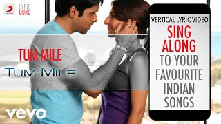 Tum Mile|Official Bollywood Lyrics|Neeraj Shridhar - YouTube