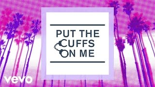 The Tide - Put The Cuffs On Me (Lyrics)