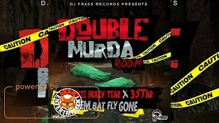 Spookie Brain Tear & 3 Star - Dem Bat Fly Gone (Raw) [Double Murder Riddim] December 2016