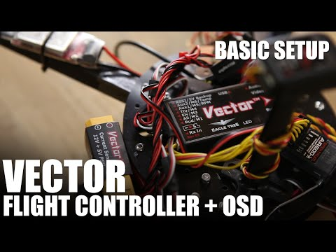 flite-test--vector-flight-controller--osd--basic-setup