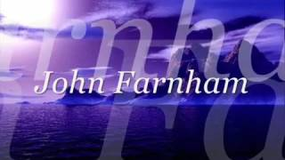 Help with lyrics- jonh farnham