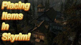 The Joys of Placing Items in Skyrim! - Skyrim Mod Skit