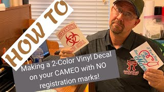 How to Make a 2 Color Vinyl Decal with Silhouette/Cameo