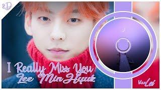Lee MinHyuk (이민혁) – I Really Miss You (너무 보고 싶어) | 8D AUDIO | USE HEADPHONES |