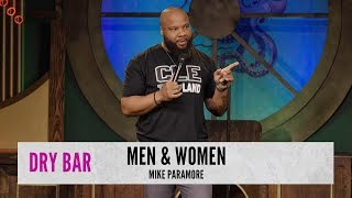 The difference between men and women. Mike Paramore.