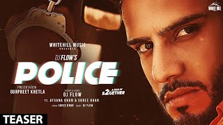 Police (Teaser) | DJ Flow | Afsana Khan | Releasing Soon | White Hill Music
