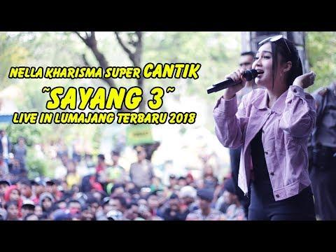 , title : '#Nella Kharisma CANTIK sekali - Sayang 3 Live in Lumajang Terbaru 2018'