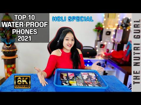 Top 10 WATERPROOF Phones 2021   HOLI SPECIAL  8K Video