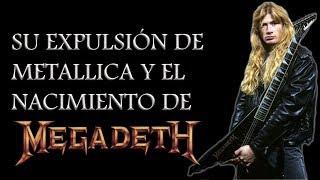 Dave Mustaine - Su expulsión de Metallica y el nacimiento de Megadeth