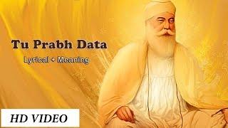 Tu Prabh Data || Shabad with English translation - YouTube