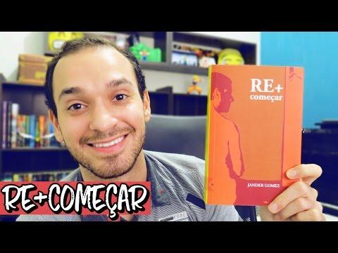 RE+COMEÇAR - Jander Gomez   Renan Nunes