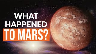 What Happened To Mars?
