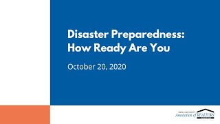 Disaster Preparedness: How Ready Are You? – October 20, 2020