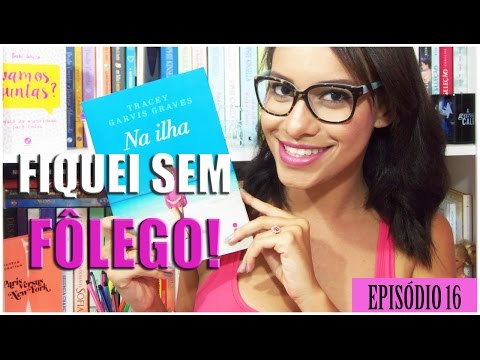 NA ILHA ? BOOK REVIEW ? #SEATODODIA | Segredos Entre Amigas