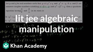 IIT JEE Algebraic Manipulation