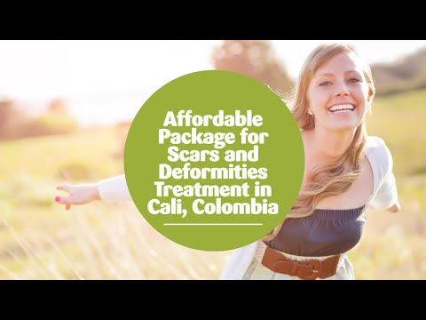 Affordable-Package-for-Scars-and-Deformities-Treatment-in-Cali-Colombia