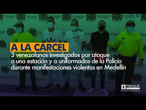 Fiscal Francisco Barbosa: A la cárcel 3 venezolanos investigados por actos de vandalismo en Medellín