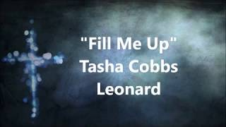 fill me up god tasha cobbs instrumental - Free Online Videos Best