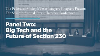 Click to play: Panel 2: Big Tech and The Future of Section 230