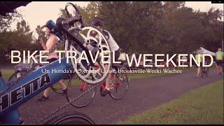 Bike Travel Weekend: Bike the Brooksville Ridge on Florida's Adventure Coast (2021)