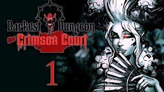 Darkest Dungeon - Crimson Court DLC: 1 - The Courtyard, The Crocodillian!