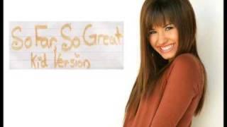Demi Lovato- So Far, So Great Kid Version