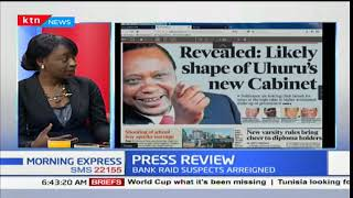 Revealed: Likely shape of Uhuru's new Cabinet, Press review