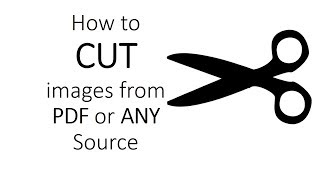 How to CUT IMAGES from PDF or ANYWHERE you want