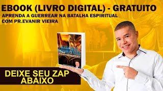 EBOOK DE BATALHA ESPIRITUAL(GRATUITO)-PR.EVANIR VIEIRA