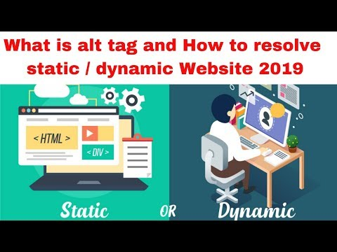 What is alt tag and How to resolve static  dynamic Website 2019