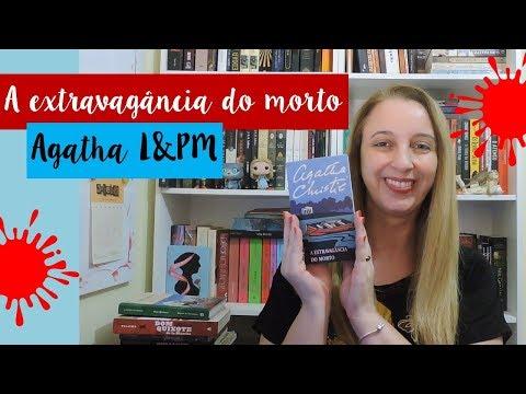 A extravagância do morto (Agatha Christie)   Portão Literário
