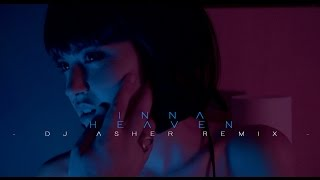 INNA - Heaven (DJ Asher Remix)