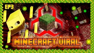 ☣ Minecraft Viral ☣ EP 3: Blaze EXP Farm