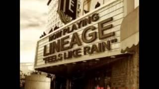 Lineage - Feel's Like Rain