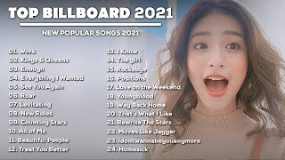 2021 New Songs ( Latest English Songs 2021 ) 🥬 Pop Music 2021 New Song 🥬 English Song 2021