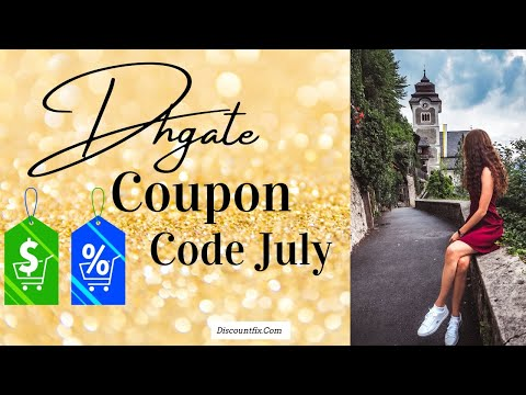 , title : 'Dhgate Coupon Code July 2021'