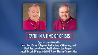 Faith in a Time of Crisis Special: Marian Consecration