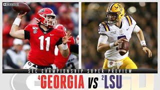 SEC Championship Super Preview: #4 Georgia vs #2 LSU   CBS Sports HQ