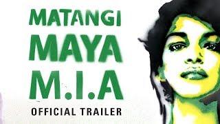Trailer of Matangi / Maya / M.I.A. (2018)
