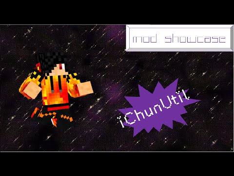 Mod Showcase: iChunUtil - Part One