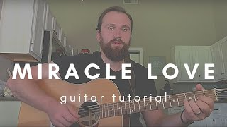 Miracle Love  Guitar Tutorial  Matt Corby