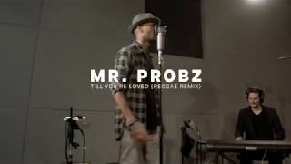 3 Mr Probz Till Youre Loved reggae remix Red Bull Music Uncut Video