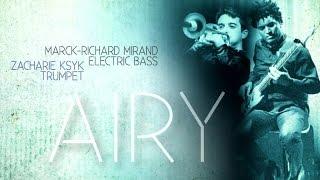 Marck-Richard Mirand, Zacharie Ksyk - Behind me - Airy - 2015