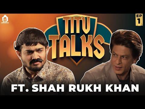 BB Ki Vines-   Titu Talks- Episode 1 ft. Shah Rukh Khan  