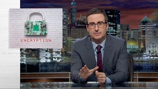 Encryption: Last Week Tonight with John Oliver (HBO)