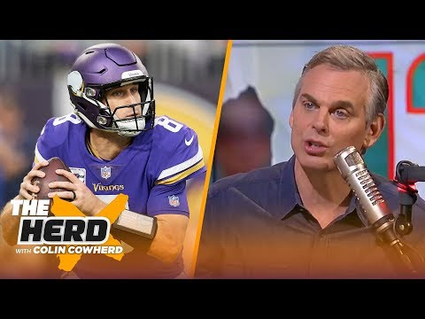 Colin Cowherd on QB woes in the NFL, Kirk's contract with the Vikings | NFL | THE HERD