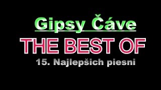 Gipsy Čave - THE BEST OF