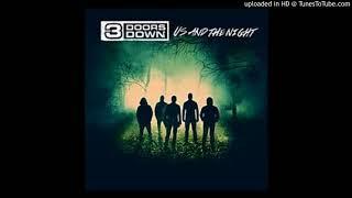3 Doors Down - Walk before you run (Us And The Night Full Album)