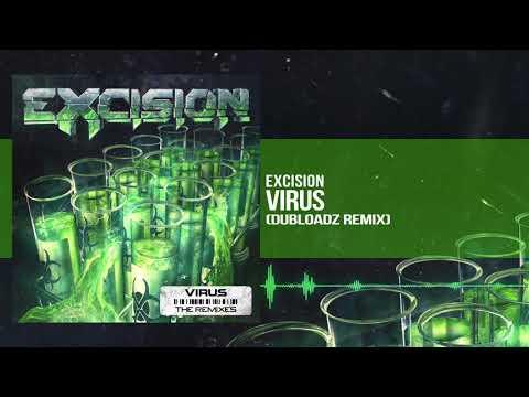 Excision - Virus (Dubloadz Remix)